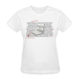 I WRITE, therefore I am... - Women's T-Shirt