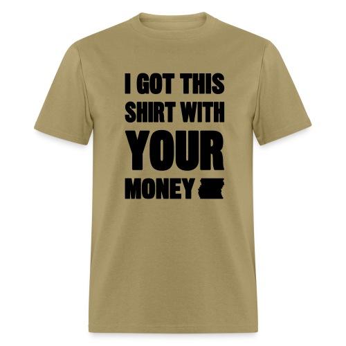 Your Money - Men's T-Shirt