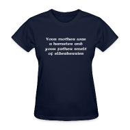 T-Shirts ~ Women's T-Shirt ~ YOU MOTHER WAS A HAMSTER AND YOUR FATHER SMELT OF ELDERBERRIES T-Shirt - Ladies Tee