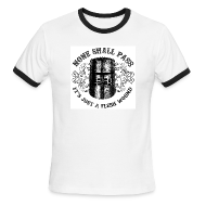 T-Shirts ~ Men's Ringer T-Shirt ~ BLACK KNIGHT HELMET - NONE SHALL PASS, IT'S JUST A FLESH WOUND