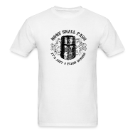 T-Shirts ~ Men's T-Shirt ~ BLACK KNIGHT HELMET - NONE SHALL PASS, IT'S JUST A FLESH WOUND