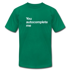 lvsh - You autocomplete me - Men's T-Shirt by American Apparel