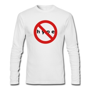 NO HYPE - Men's Long Sleeve T-Shirt by Next Level