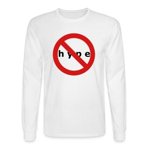 NO HYPE - Men's Long Sleeve T-Shirt