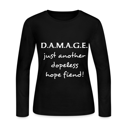 Just Another Dopeless Hope Fiend Women's Long Sleeve - Women's Long Sleeve Jersey T-Shirt