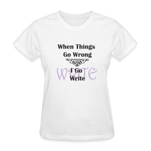 When Things Go Wrong - Women's T-Shirt