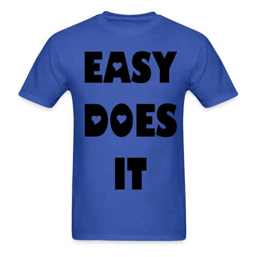 easydoesit - Men's T-Shirt