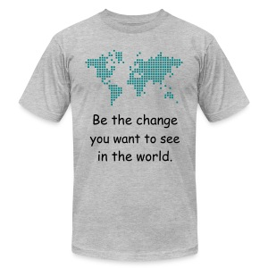Be The Change Tee - Men's T-Shirt by American Apparel