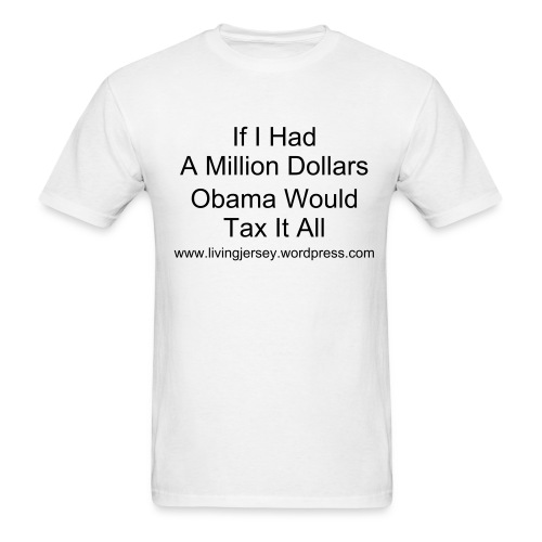 Obama's Tax - Men's T-Shirt