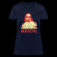 T-Shirts ~ Women's T-Shirt ~ ABIDE T-Shirt
