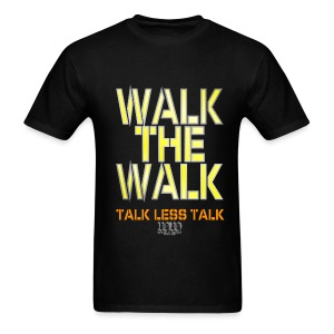 WALK THE WALK - Men's T-Shirt
