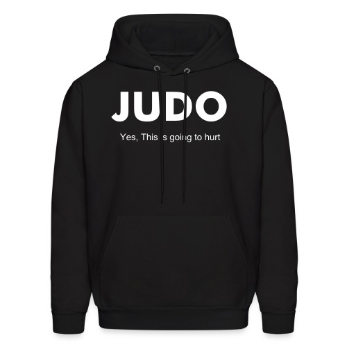 Hoodie, JUDO: Yes, This is going to hurt - Men's Hoodie