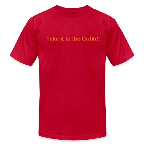Take it to the Cribb Tee - Men's Fine Jersey T-Shirt