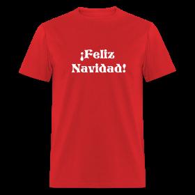 MERRY CHRISTMAS T-Shirt-Feliz Navidad T-Shirt ~ 0