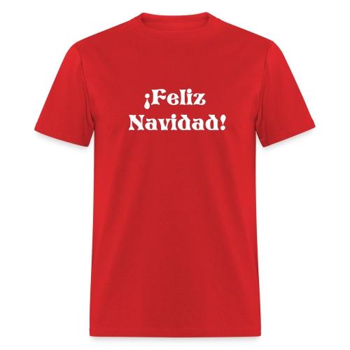 MERRY CHRISTMAS T-Shirt-Feliz Navidad T-Shirt - Men's T-Shirt