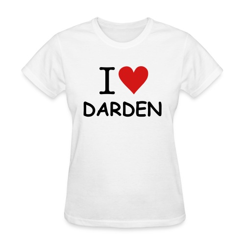 I Love Darden - Women's T-Shirt