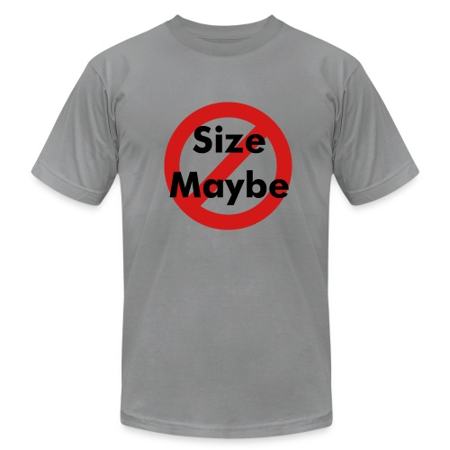No Size Maybe! For men - Men's  Jersey T-Shirt
