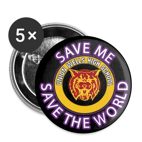 SAVE ME, SAVE THE WORLD - PACK OF 5 BIG BUTTONS - Large Buttons