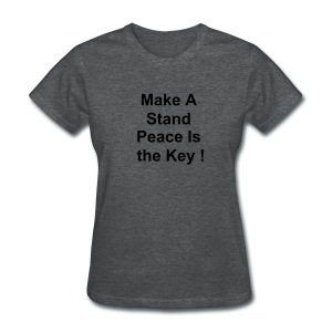 Stand for Peace  - Women's T-Shirt