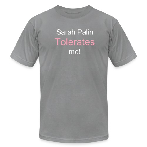 Sarah Palin Tolerates Me! - Men's  Jersey T-Shirt