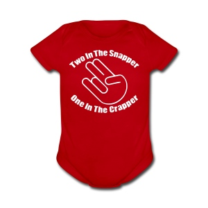 Two In The Snapper One In The Crapper - Short Sleeve Baby Bodysuit