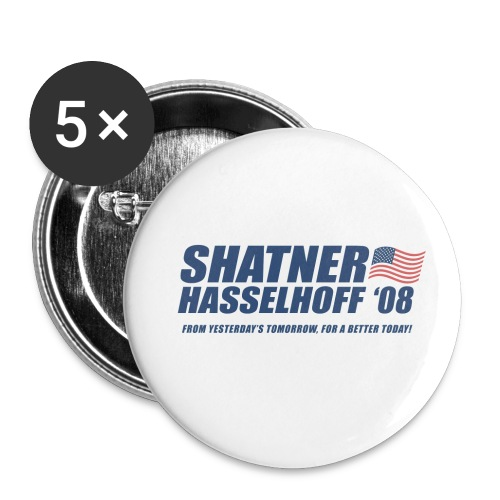 Shatner Hasselhoff '08 Campaign Button - Large Buttons