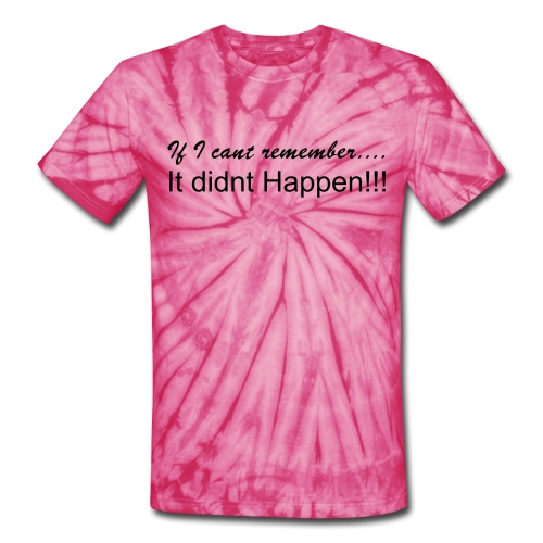 i cant remember - Unisex Tie Dye T-Shirt