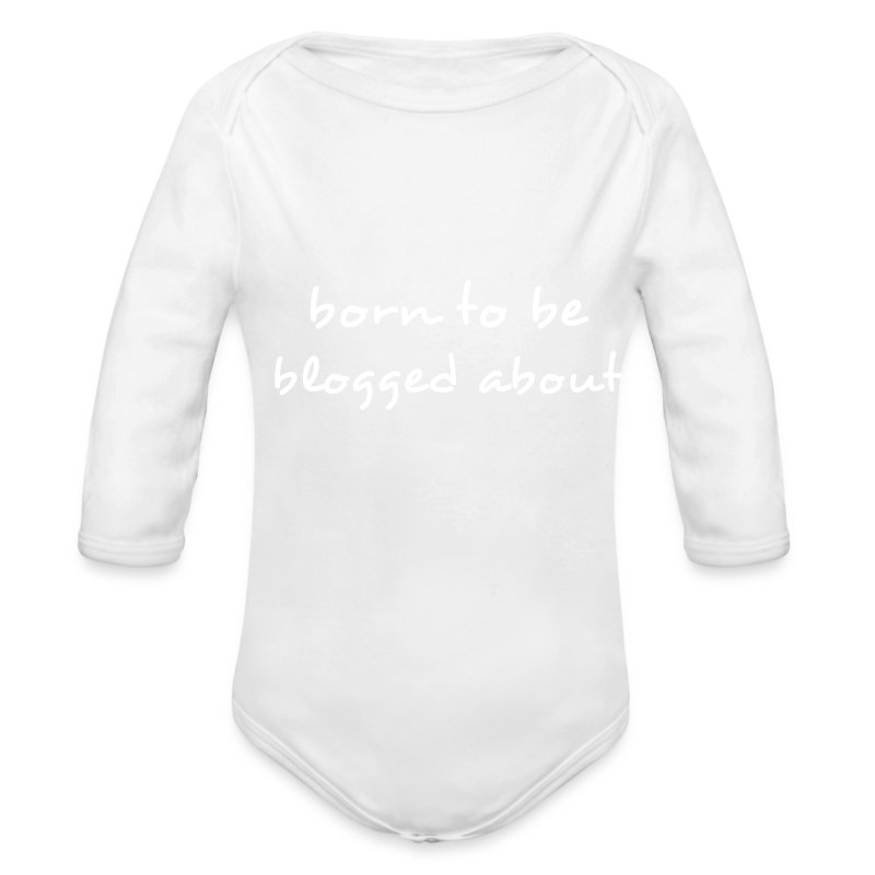 Born to be Blogged About - Long Sleeve Baby Bodysuit