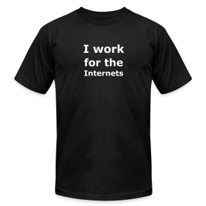 I work for the Internets (squared) - Men's Fine Jersey T-Shirt