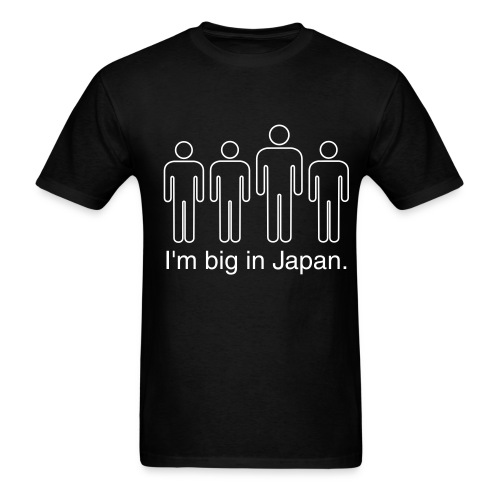 Im big in japan - Men's T-Shirt