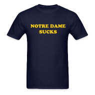 Notre Dame Sucks (front and back) ~ 0
