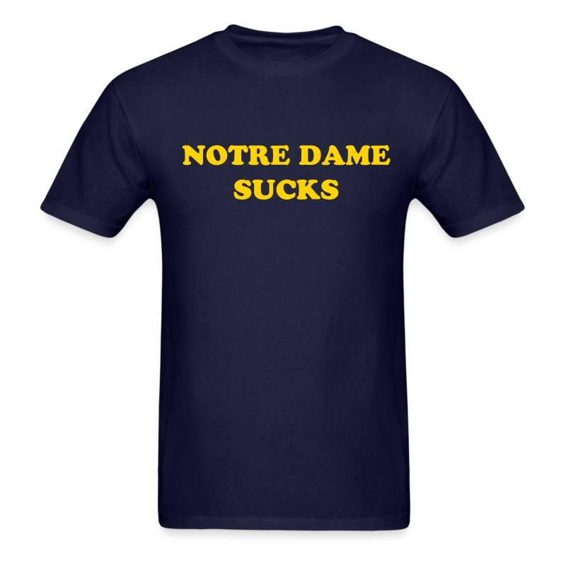 Notre dame sucks front and back t shirt funny t shirts for Notre dame youth t shirts