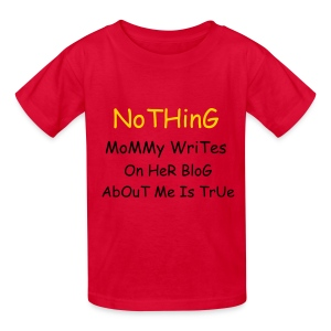 CBoy Nothing Mommy Writes  - Kids' T-Shirt