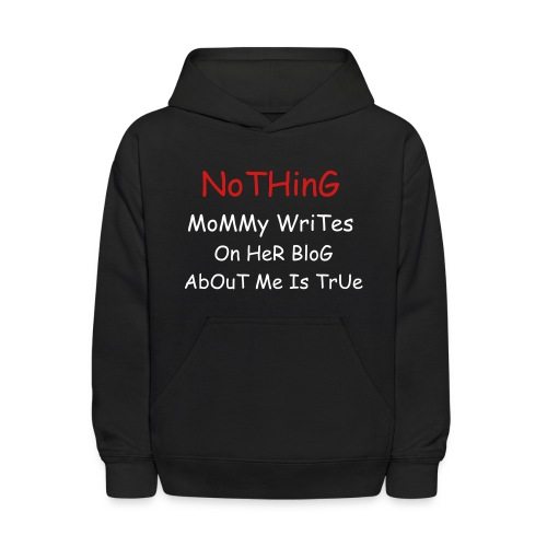 CBoy Nothing Mommy Writes  - Kids' Hoodie