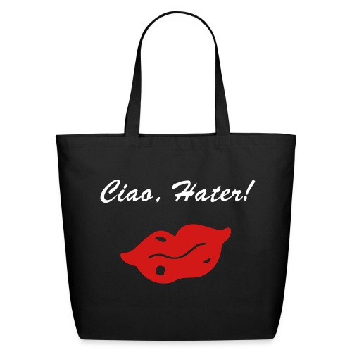 Ciao. Hater! Bag - Eco-Friendly Cotton Tote