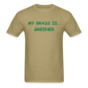 GRASS IS GREEN - Men's T-Shirt