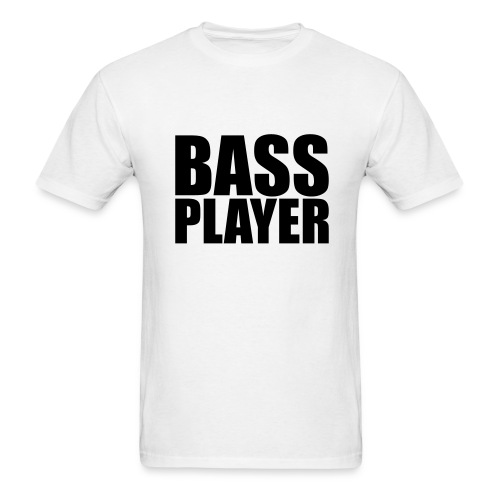 Bass Player - Men's T-Shirt