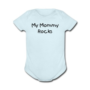 My Mommy RocksBlue Short Sleeved One size - Short Sleeve Baby Bodysuit