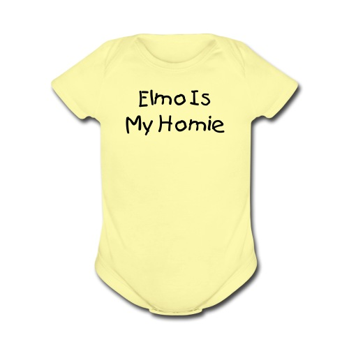 Elmo is my Homie Yellow Short Sleeved One size - Organic Short Sleeve Baby Bodysuit