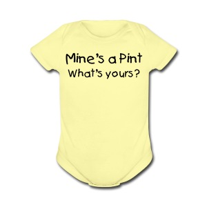 Mine's a Pint What's Yours? Pink Short Sleeved One size - Short Sleeve Baby Bodysuit