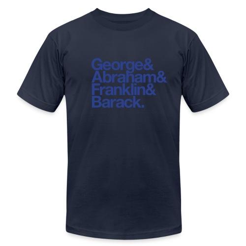 George & Abraham & Franklin & Barack - Men's Fine Jersey T-Shirt