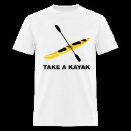 T-Shirts ~ Men's T-Shirt ~ Take A Kayak - Men's
