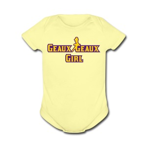 Geaux Geaux Girl - Short Sleeve Baby Bodysuit