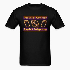 Black Parental Advisory Expilcit Tailgating T-Shirts