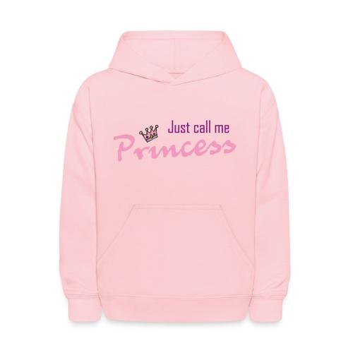 Just call me princess - Kids' Hoodie