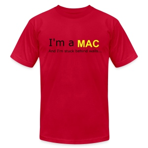 I'm a MAC...And I'm stuck behind walls... - Men's Fine Jersey T-Shirt