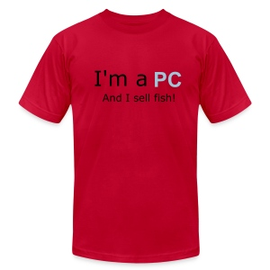 I'm a PC..And I sell Fish! - Men's Fine Jersey T-Shirt