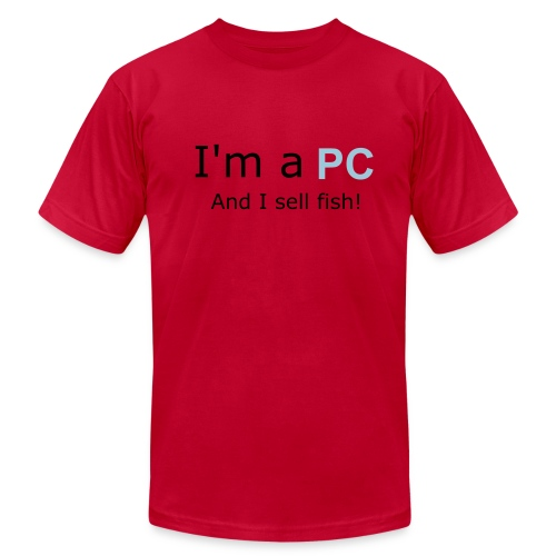 I'm a PC..And I sell Fish! - Men's  Jersey T-Shirt