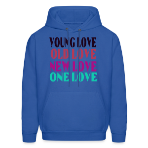 Young Love Old Love New Love One Love - Men's Hoodie