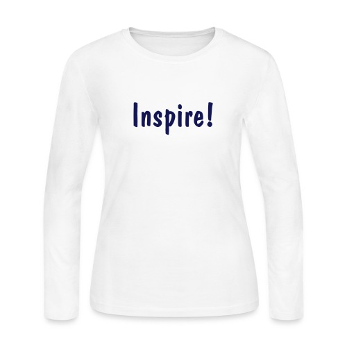 Inspire! - Women's Long Sleeve Jersey T-Shirt